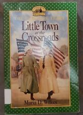 Little House: Little Town at the Crossroads by Maria D. Wilkes (1997, Paperback)
