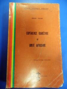 Experience guinenne et unite africaine. Prefazione Aime Cesare Lingua francese T