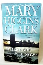 Where Are You Now? by Mary Higgins Clark (2009, Paperback)