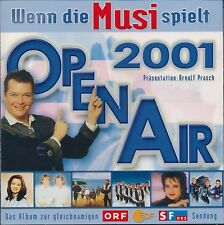 Wenn die Musi spielt-Open Air 2001 (ORF/ZDF/SF)
