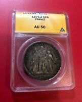 France 1873-A 5 Francs ANACS AU-50 Details Silver Coin NICE TONED