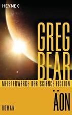 Äon: Roman - Mit einem wissenschaftlichen Anhang von Uwe Neuhold von Bear, Greg