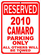 """2010 10 Camaro Chevy Novelty Reserved Parking Street Sign 12""""X18"""" Aluminum"""