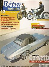 RETRO HEBDO 32 CHEVROLET CORVETTE STING RAY 64 MOTO MGC 500 N3A PARIS PEKIN 1907