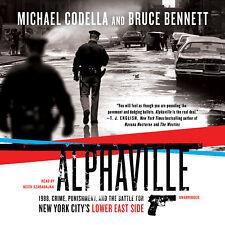 Alphaville by Michael Codella; Bruce Bennett 2010 Unabridged CD 9781441787422