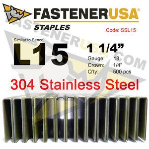 "L Staples L15 Stainless Steel 18 gauge 1/4"" crown -1 1/4"" length (500 ct)"