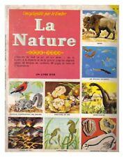 COLLECTEUR ALBUM IMAGES LA NATURE ENCYCLOPEDIE PAR LE TIMBRE 1959