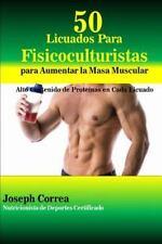 50 Licuados para Fisicoculturistas para Aumentar la Masa Muscular : Alto...