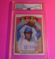 """1972 Topps #18 Juan Pizarro Chicago Cubs Yellow Under """" C """" And """" S """" PSA 8 NmMt"""