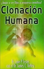 Clonación Humana by James Hefley and Lane Lester (2000, Paperback)