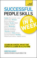 Successful People Skills in a Week: Teach Yourself: Motivate Yourself and...