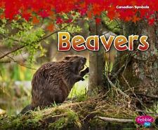 Canadian Symbols: Beavers by Sabrina Crewe (2015, Hardcover) New