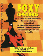 FOXY OPENINGS - VOLUME 153 - The St. George Defence - 1... e6 and 2... a6 Chess