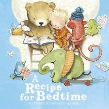 Bedtime Story Book - Preschool: A RECIPE FOR BEDTIME by Peter Bently -  NEW