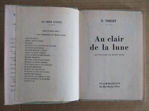 TRILBY : AU CLAIR DE LA LUNE. FLAMMARION 1950. Illus. IESSEL Thérèse de Marnyhac