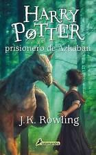Harry Potter y El Prisionero de Azkaban by J K Rowling (Paperback / softback, 2015)