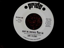 LOVE N ' STUFF~RIGHT ON BROTHERS RIGHT ON~PROMO~NEAR MINT~PRIDE 101~~ SOUL 45