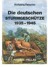 Fachbuch Podzun - Pallas  Die deutschen Sturmgeschütze 1935-1945 Wolfgang Fleisc