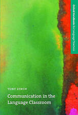 Communication in the Language Classroom (Oxford Handbooks for Language-ExLibrary