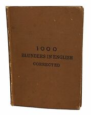 1885 Handbook of 1000 Common English Blunders in Writing and Speaking by Ballard