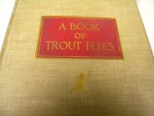 Vintage, A Book of Trout Flies by Preston J. Jennings (1935), Illustrated