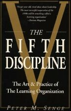 The Fifth Discipline: Art and Practice of the Learning Organization (Century bu