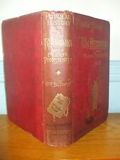A POPULAR HISTORY OF THE REFORMATION AND MODERN PROTESTANTISM 1895 G T BETTANY
