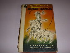 HOME RANCH by WILL JAMES, Bantam Book #47, 1946, Vintage Paperback!