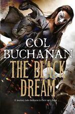 THE BLACK DREAM - BUCHANAN, COL - NEW PAPERBACK BOOK