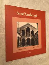 SANT'AMBROGIO LA SCUOLA PER LA CITTA' 1 COMUNE DI MILANO EDIZ. VANGELISTA 1984