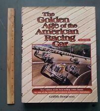 The Golden Age of the American Racing Car by Griffith Borgeson (1998, Hardcover,