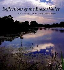 M. JIMMIE KILLINGSWORTH & D. GENTRY STEELE: Reflections of the Brazos Valley NEW