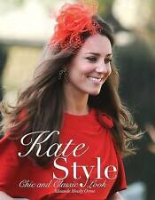 Kate Style by Alisande Healy Orme (Paperback, 2011) Kate Middleton Book
