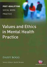 Values and Ethics in Mental Health Practice von Daisy Bogg (2010, Taschenbuch)