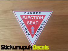 Ejection Seat Danger Funny Sticker HQ Printed For Car Van Dub JDM Motorbike