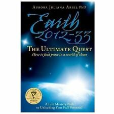 Earth 2012-33: The Ultimate Quest: How to Find Peace in a World of Chaos (Paperb