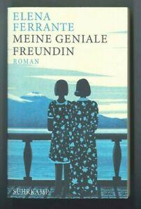 Elena Ferrante: Meine geniale Freundin. Roman