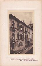 VICENZA - Palazzo da Schio, già detto Casa Aurea o Cà d'Oro (Stile Gotico)