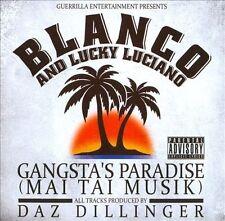 Gangsta's Paradise [Mai Tai Musik] [PA] [Digipak] by Blanco (rap)/Lucky Luciano (CD, Aug-2013, Guerrilla Entertainment)