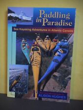 Paddling in Paradise:Sea Kayaking Adventures in Atlantic Canada