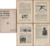 ELEMENTI DI CULTURA MILITARE GENERALE ALBERTO BALDINI-ILLUSTRATO 1937