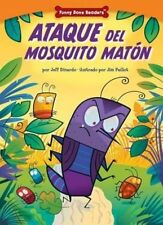 Ataque del Mosquito Matn: Dealing with Bullies Through Teamwork (Funny-ExLibrary