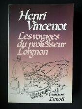LES VOYAGES DU PROFESSEUR LORGNON PAR HENRI VINCENOT