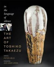 The Art of Toshiko Takaezu: In the Language of Silence-ExLibrary
