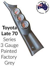 "3 X 52mm Toyota Landcruiser Late 79 Series TRIPLE PILLAR POD ""NEW"" PAINTED GREY"