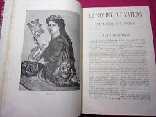 LE SECRET DU VATICAN ou les mystères d'un conclave vol in folio 1878 ( rare )