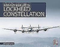 Lockheed Constellation von Wolfgang Borgmann (2018, Gebundene Ausgabe)