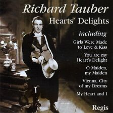 RICHARD TAUBER : HEARTS' DELIGHTS (BEST OF) / CD (REGIS RRC1066) - NEUWERTIG