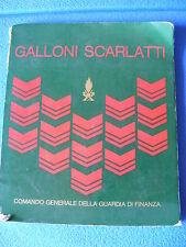 LIBRO GALLONI SCARLATTI EDITO DAL COMANDO GENERALE GDF