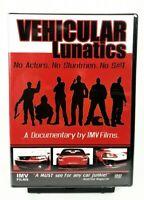 Vehicular Lunatics (DVD, 2006) Street Racing Racers Stunt Bikers IMV Films  NEW